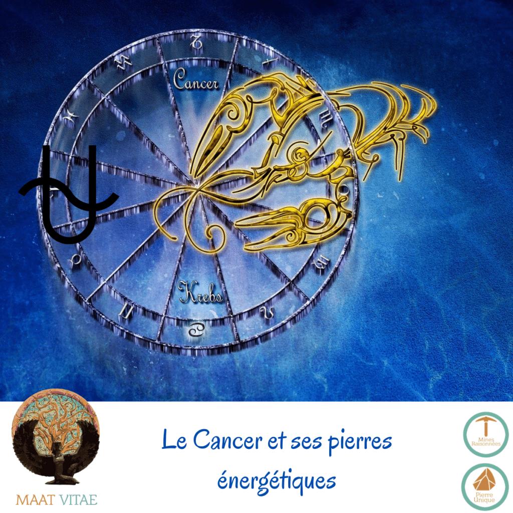 Cancer - Signe du zodiaque - Signe Astrologique et pierres énergétiques
