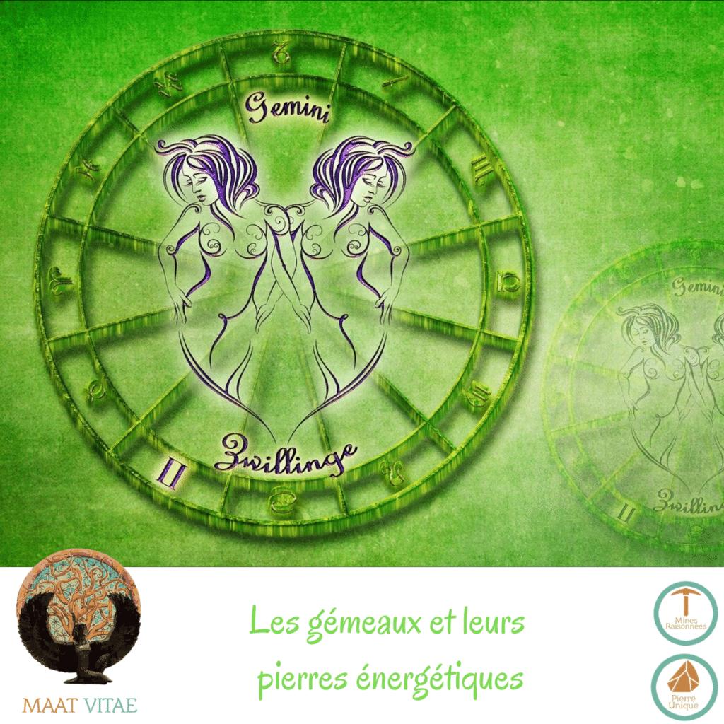 Gémeaux - Signe du zodiaque - Signe Astrologique et pierres énergétiques
