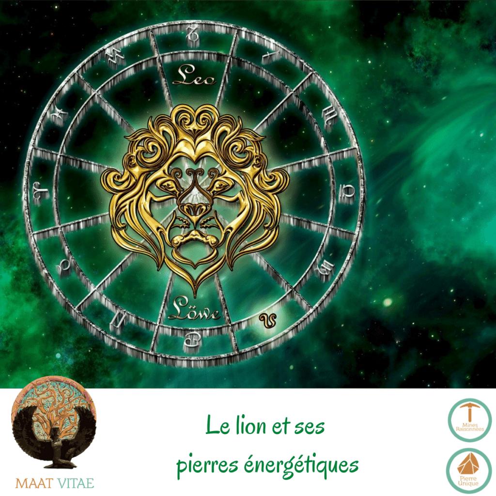 Lion - Signe du zodiaque - Signe Astrologique et pierres énergétiques