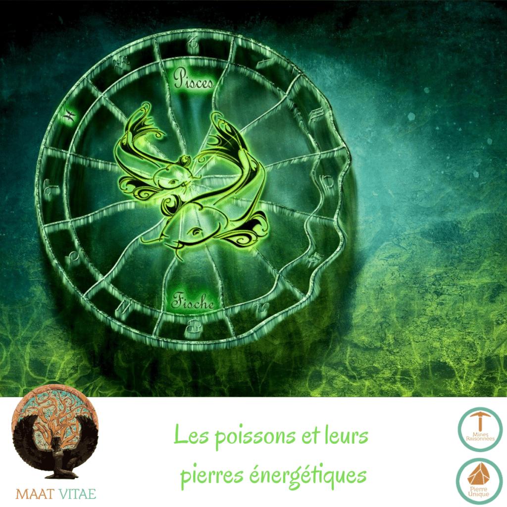 Poissons - Signe du zodiaque - Signe Astrologique et pierres énergétiques