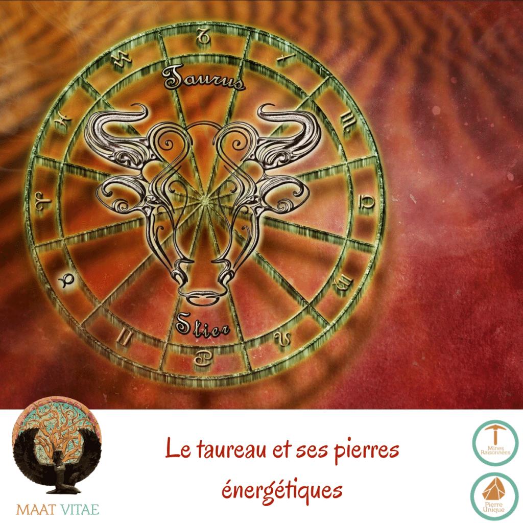 Taureau - Signe du zodiaque - Signe Astrologique et pierres énergétiques